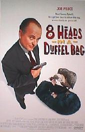 8 HEADS IN A DUFFLE BAG original issue rolled 1-sheet movie poster