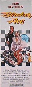 STROKER ACE original issue 14x36 rolled movie poster