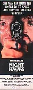 NIGHTHAWKS original issue 14x36 rolled movie poster