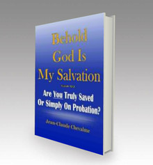 Behold God is My Salvation!