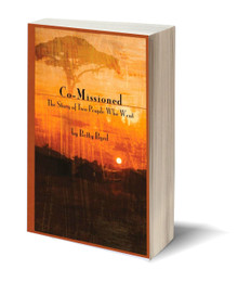 Co-Missioned: The Story of Two People Who Went (PB)