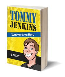 Tommy Jenkins: A Summertime Hero (PB)