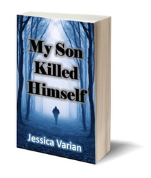 My Son Killed Himself (PB)