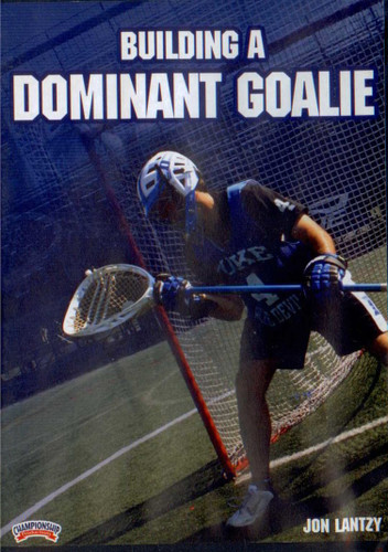 Building a Dominant Goalie by Jon Lantzy Instructional Basketball Coaching Video