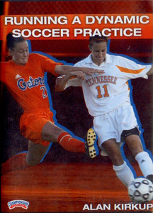 Running a Dynamic Soccer Practice by Alan Kirkup Instructional Soccerl Coaching Video