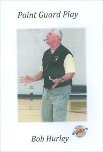 Point Guard Play with Bob Hurley Sr.