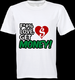 Love Eff Love Get Money