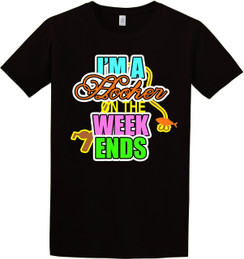 Fishing - Im A Hooker on the Weekends Tshirt