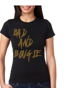Bad and Bougie Black Girl Tshirt Ladies Tshirt boujee