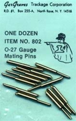 802 Gargraves O-27 gauge Mating Pins