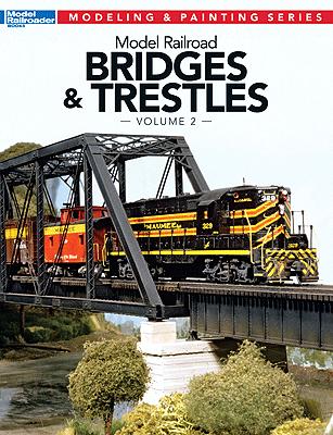 12474 Model Railroad Bridges & Trestles Volume 2