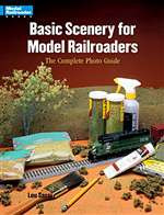 12233 Kalmbach Book Basic Scenery for Model Railroaders
