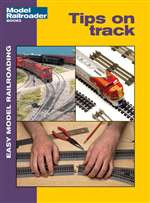 12402 Kalmbach Book Tips on Track From Model Railroader