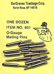 801 O Scale Gargraves O-Gauge Mating Pins (12)