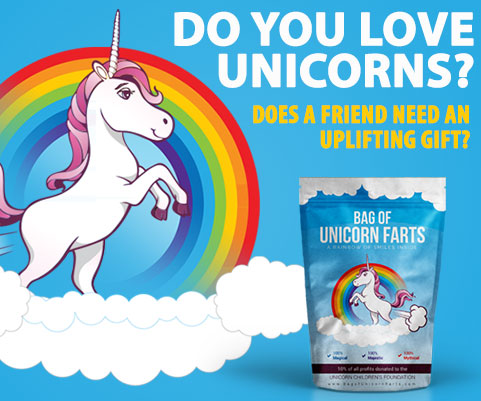 UNICORNS + RAINBOWS ARE THE BEST GIFTS