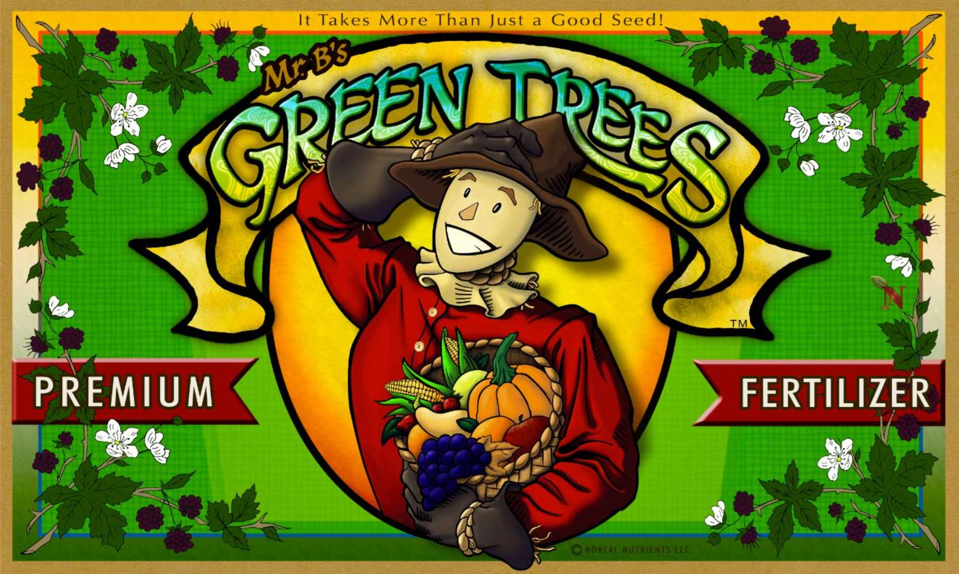 Mr Bs Green Trees - It takes more than just a good seed