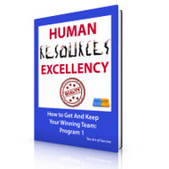 Human Resources Excellency - How to Get and Keep Your Winning Team