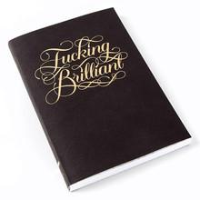 Fucking Brilliant Journal