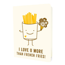 Love You More Than Fries Card