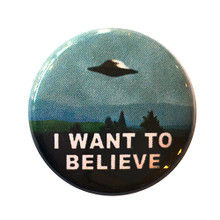 I Want to Believe Pin