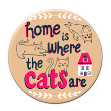 Home is Where the Cats Are Magnet