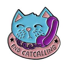 End Catcalling Enamel Pin