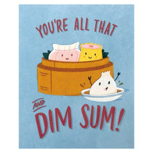 All That and Dim Sum Card