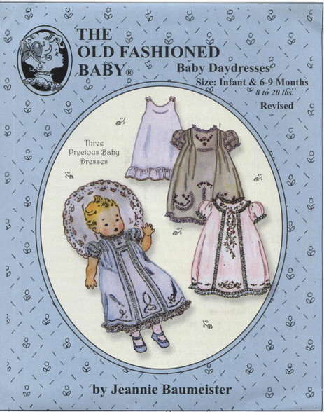 Baby Daydresses (Revised) by The Old Fashioned Baby
