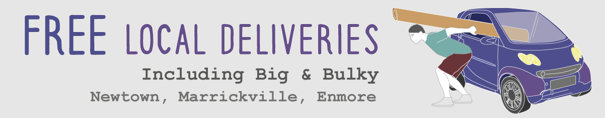 Free Local Deliveries Including Big & Bulky for Newtown, Marrickville and Enmore.