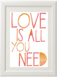 Product image of Love Is All You Need Print