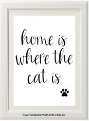 Home Is Where The Cat Is Print