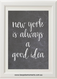 Product image of New York Is Always A Good Idea Chalk Print