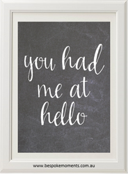 Product image of You Had Me At Hello Chalk Print