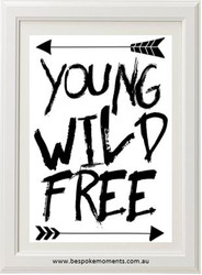Young Wild Free Monochrome Print