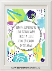 Someone We Love Is In Heaven Print