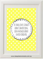 If Our Love Could Have Saved You Print