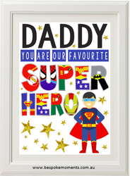 Daddy Favourite Superhero Print