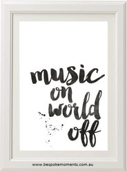Music On, World Off Print