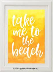 Take Me To The Beach Print