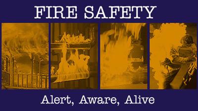 Fire Safety: Alert, Aware, Alive