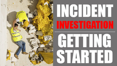 Incident Investigation: Getting Started