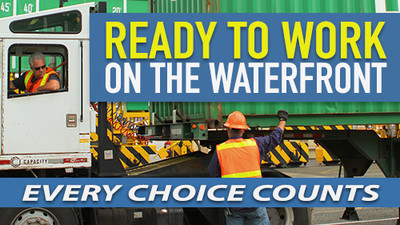 Ready To Work On The Waterfront: Every Choice Counts