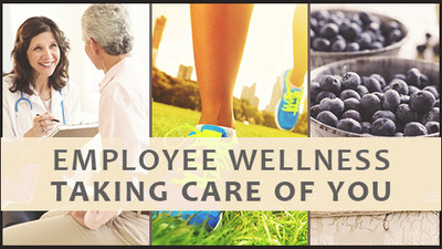 Employee Wellness: Taking Care Of You
