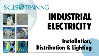 Industrial Electricity: Installation, Distribution & Lighting