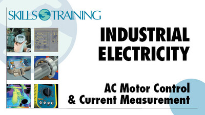 Industrial Electricity: AC Motor Control & Current Measurement