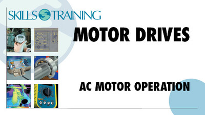 Motor Drives: AC Motor Operation
