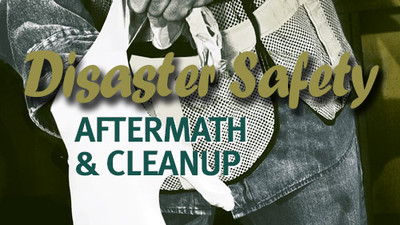 Disaster Safety: Aftermath & Cleanup