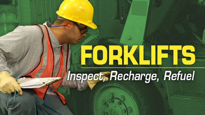 Forklifts: Inspect, Recharge, Refuel