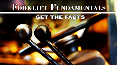 Forklift Fundamentals: Get The Facts