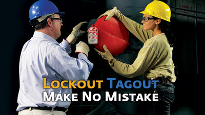 Lockout/Tagout: Make No Mistake